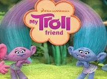 My Troll Friend