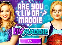 Esti Liv sau Maddie?