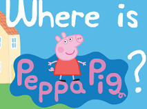 Where is Peppa Pig?