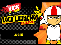 Kick Buttowski Loco Launcho