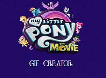 My Little Pony Movie Gif Creator